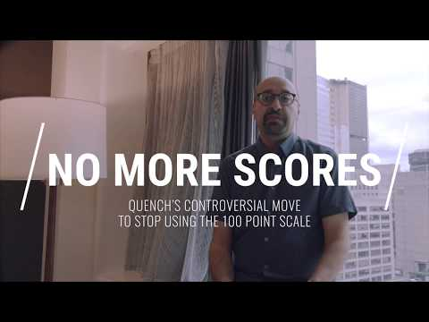 No More Scores: Quench Magazine's controversial move to remove the 100 point scale