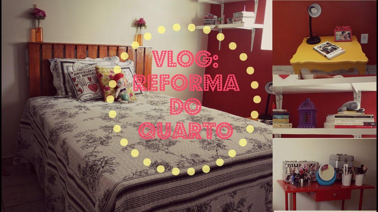 Reforma De Quarto ~ VLOG Reforma do Quarto e Dicas de decoraç u00e3o para o seu quarto novo! YouTube