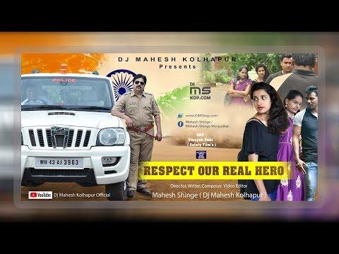 Respect Our Real Hero   Dj Mahesh Kolhapur