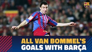MARK VAN BOMMEL | Barça goals