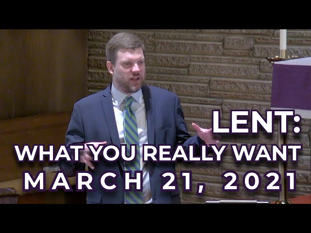 Lent: What You Really Want