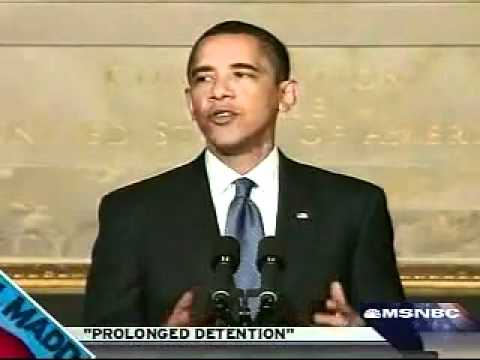 FLASHBACK 2009: Obama on Prolonged Detention