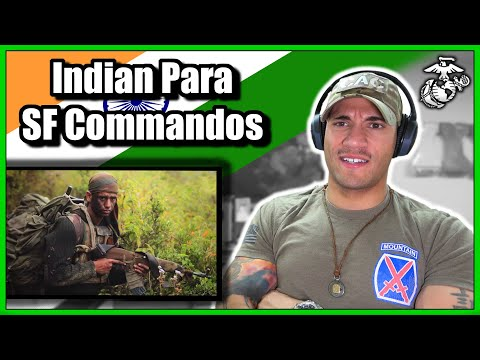 US Marine reacts to the Indian Para SF Commandos