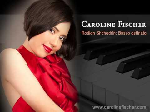Caroline Fischer - Rodion Shchedrin: Basso ostinato
