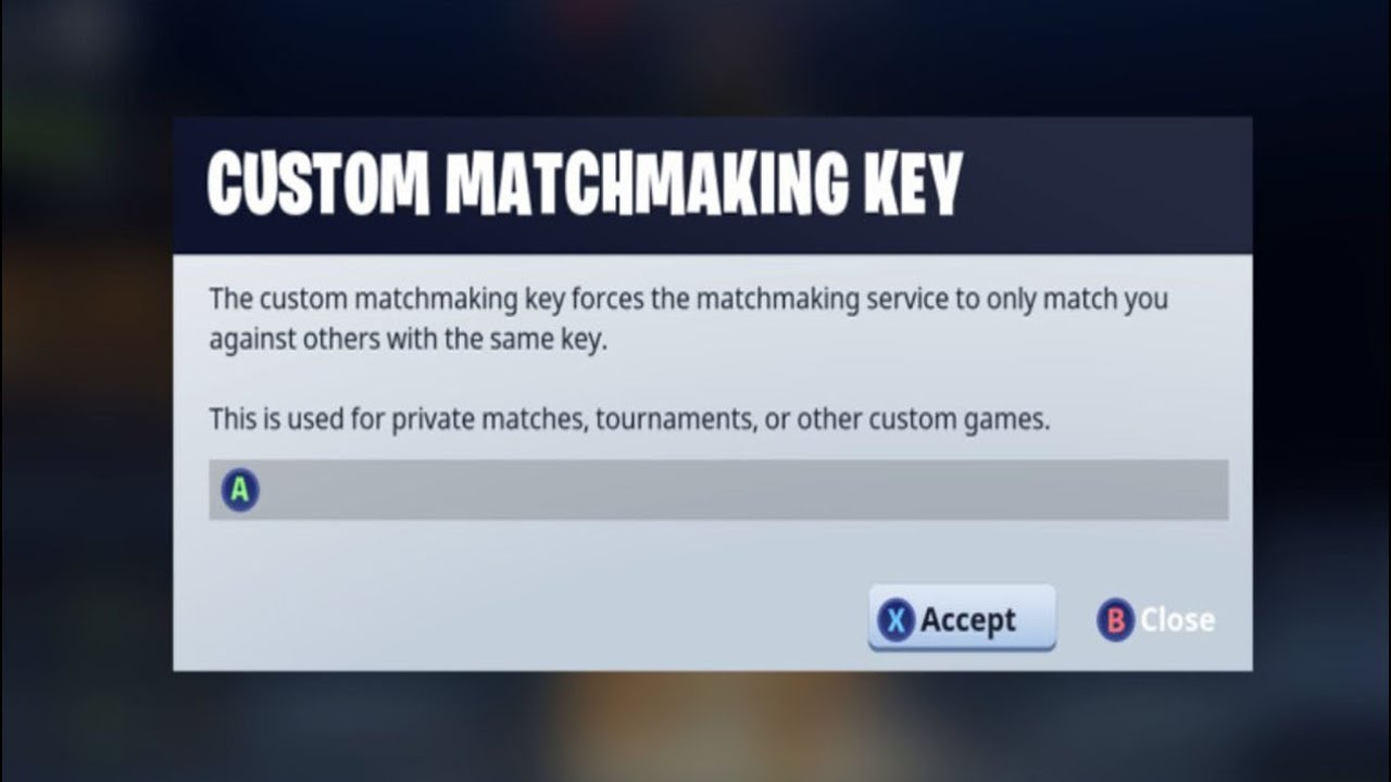 custom matchmaking keys fortnite
