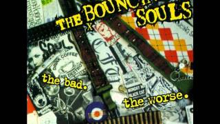 bouncing souls - mommy can i go out and kill tonight