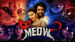 The Persian Cat New Hindi Dubbed Full Movie | Raja, Urmila Gayathri, Hayden | Meow Hindi Dubbed