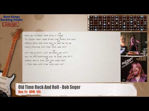 Old Time Rock And Roll Bob Seger Guitar Backing Track With Chords