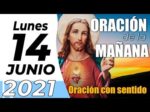 Oración De La Mañana De Hoy, Lunes 14 De Junio De 2021 - Cosmovision