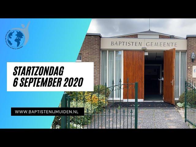 Startzondag 6 september 2020 Baptisten Gemeente IJmuiden
