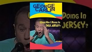 George Carlin: What Am I Doing in New Jersey