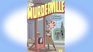 MURDERVILLE Kickstarter Video