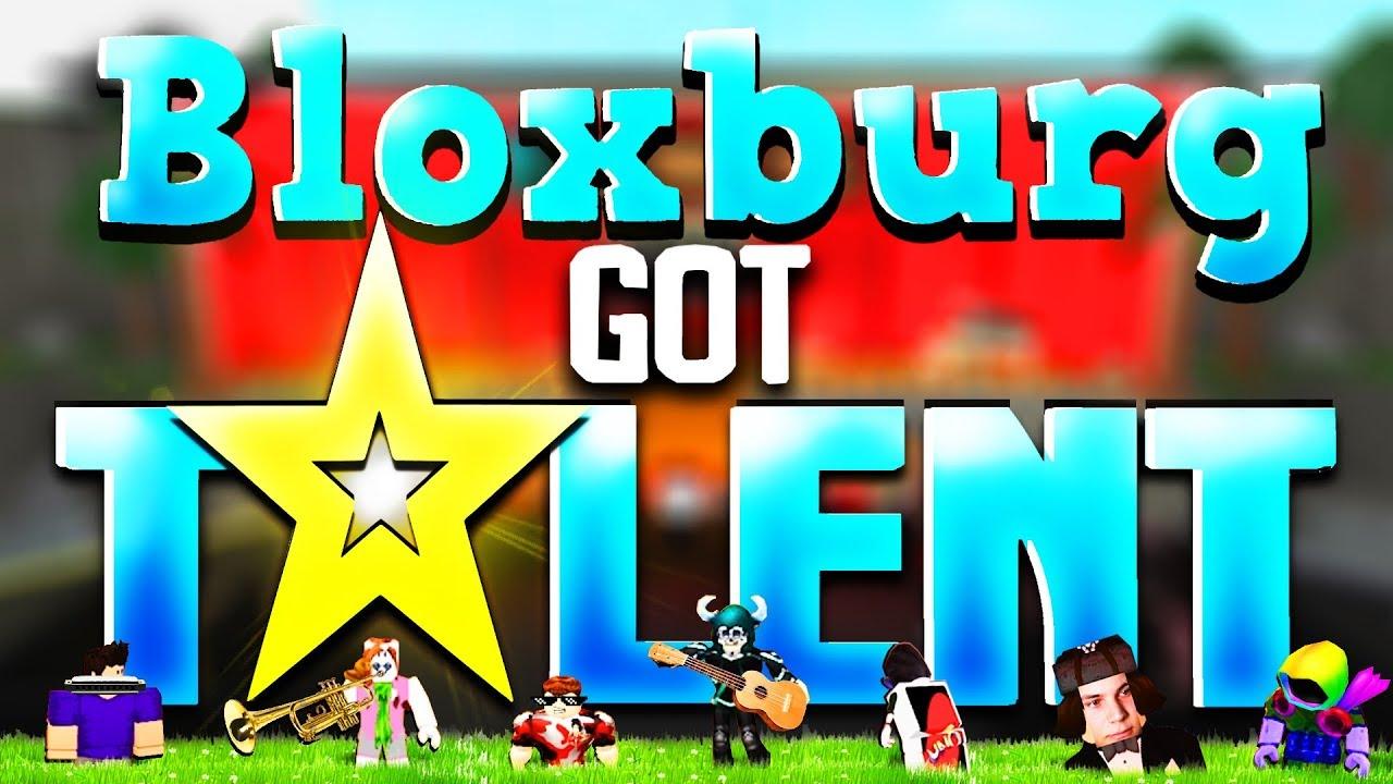 BLOXBURG GOT TALENT