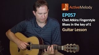Chet Atkins Blues Finger Style Guitar Lesson -- EP057