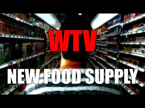 What You Need To Know About The  NEW FOOD SUPPLY