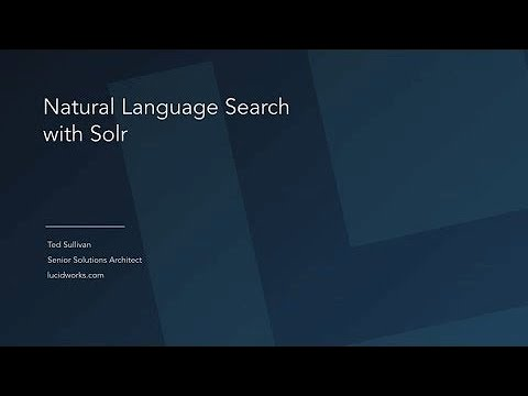 Webinar: Natural Language Search with Solr