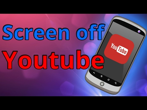 How To Listen To Youtube With Screen Off - Youtube Player in Background