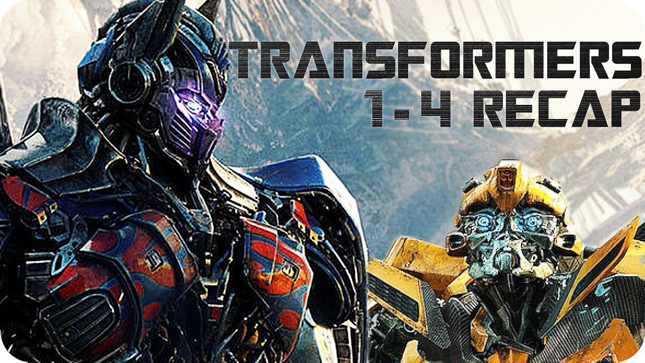 transformers 1-4 recap | all you need to know about the confusing