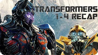 TRANSFORMERS 1-4 RECAP | All You Need To Know About the Confusing Story!