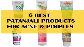 6 Best PATANJALI Products For Acne & Pimples