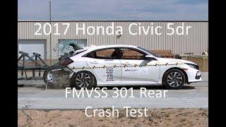 2017-2019 Honda Civic Hatchback FMVSS 301 Rear Crash Test (50 Mph)