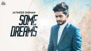 Some Dreams Jatinder Dhiman Free MP3 Song Download 320 Kbps