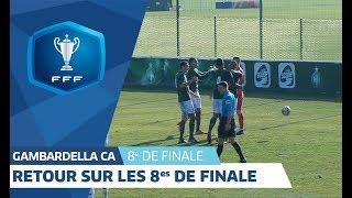 Coupe Gambardella-Crédit Agricole : retour sur les 8es de finale I FFF 2018-2019