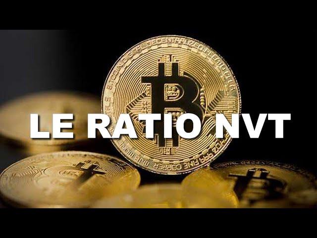 COMPRENDRE LE RATIO NVT POUR LE BITCOIN
