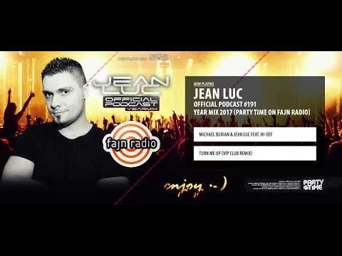 Jean Luc - YEAR MIX 2017 (Party Time on Fajn Radio)