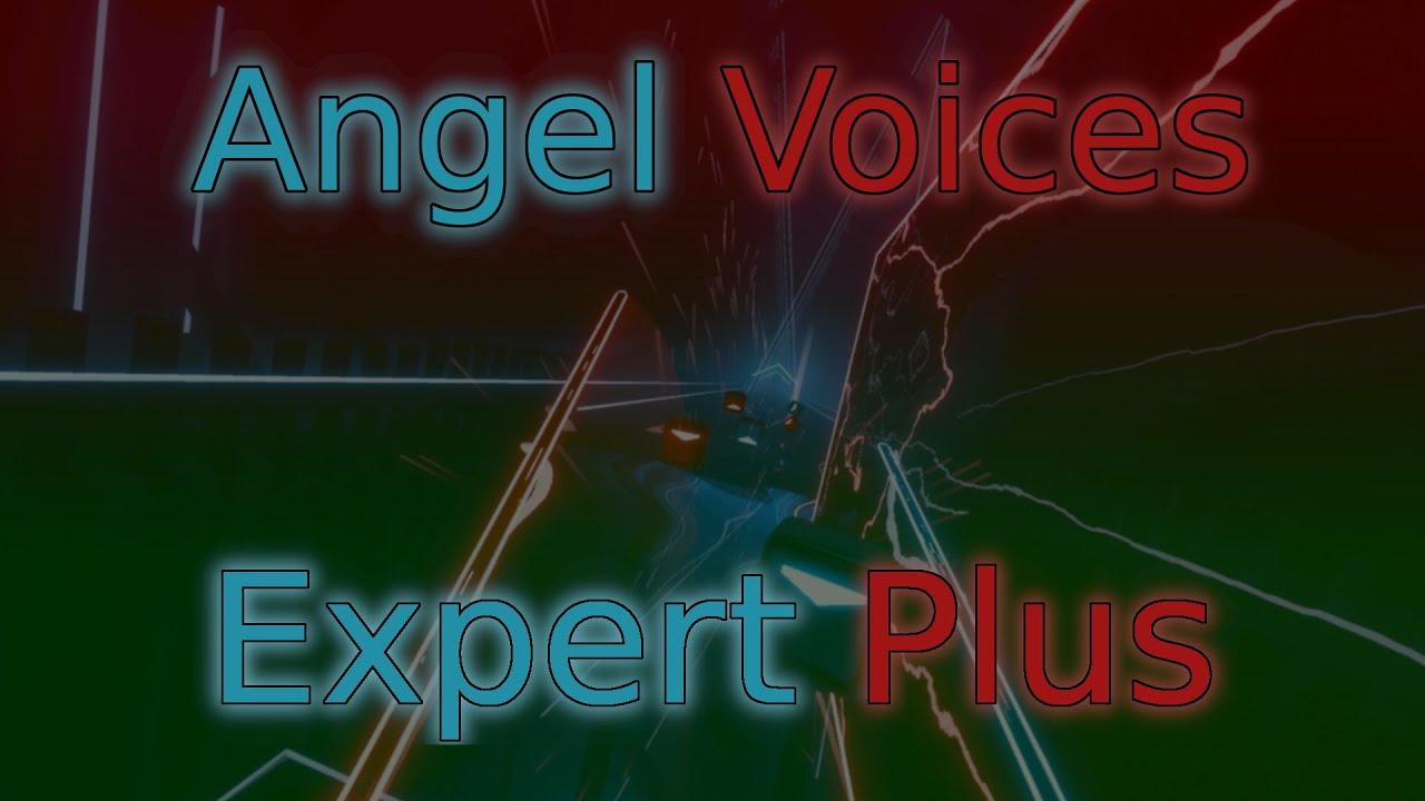 Download Angel Voices (Expert Plus) - Beat Saber