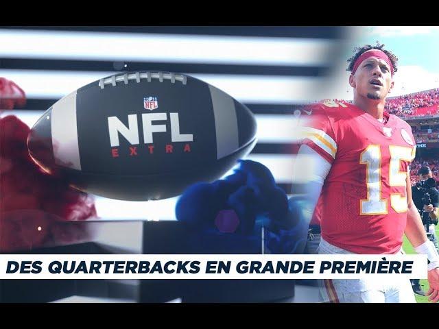 NFL Extra : Des quarterbacks en grande première