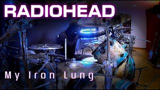 260 Radiohead - My Iron Lung - Drum Cover