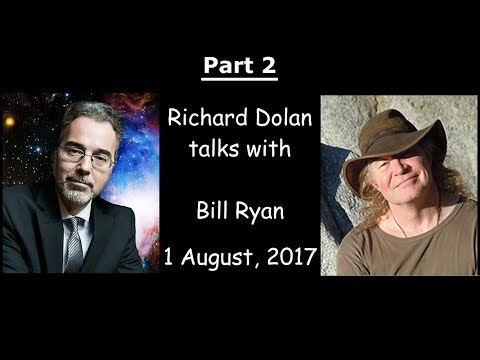 Part 2: Richard Dolan talks to Bill Ryan: the MUFON Symposium, the Panel, the 'New Age', and more