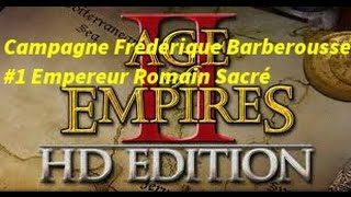 Age Of Empire 2 Soluce Barberousse 1 : Empereur Romain Sacré