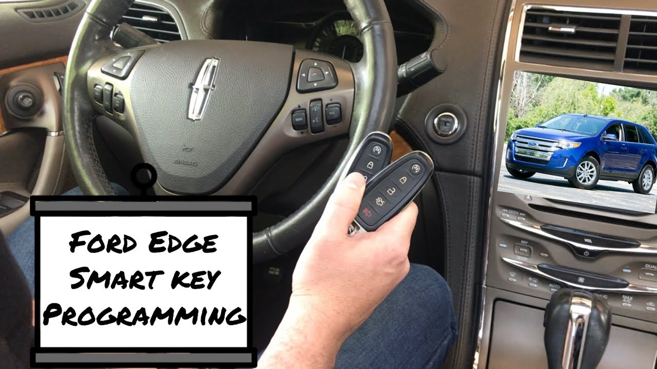How To Program A Ford Edge Smart Key Remote Fob 2011 2015 Youtube