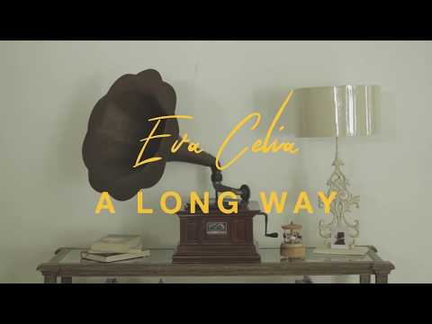 Download Eva Celia - A Long Way    Mp4 baru