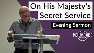 On His Majesty's Secret Service - Jim Davis - 10th October 2021 - MRC Evening
