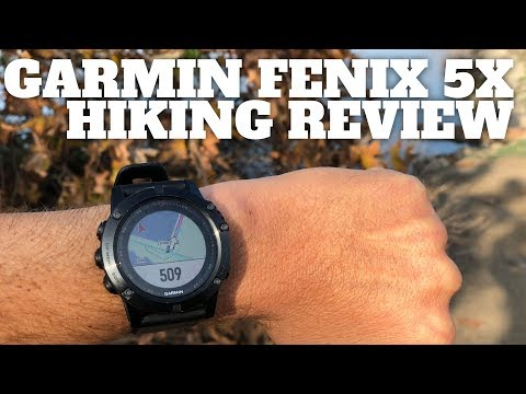 Garmin Fenix 5x Hiking Review & Guide