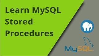 Learning MySQL - Stored Procedures