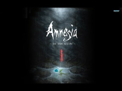 Amnesia: The Dark Desent(DEMO) - Part 1 - Calm your tits man!