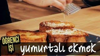 Öğrenci İşi: Yumurtalı Ekmek nasıl yapılır?   Merlin Mutfakta Yemek Tarifleri