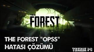 """The Forest """"Opss"""" Hatası Çözümü -(Hasan Hüseyin Ceyhan)"""