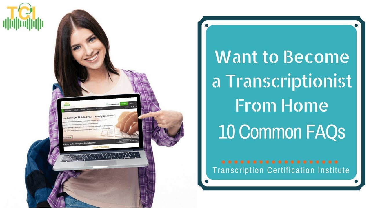 Want to become a transcriptionist from home 10 common faqs youtube want to become a transcriptionist from home 10 common faqs transcription certification institute xflitez Image collections
