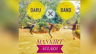 Bhangra on Daru Band    Mankirt Aulakh & Dj lally     Impression of Bhangra (2018)