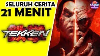 Seluruh Alur Cerita Tekken 1 - 7 Hanya 21 MENIT - Sejarah Tekken Series LENGKAP !!