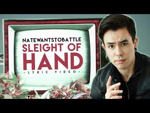 Natewantstobattle - Sleight Of Hand (Official Lyric Video)
