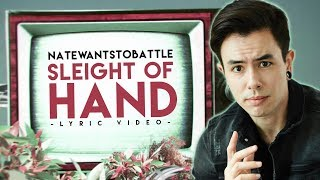 Download lagu Natewantstobattle - Sleight Of Hand (Official Lyric Video)