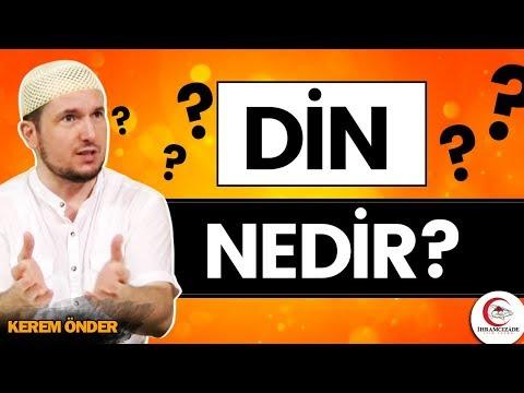 Din nedir? / Kerem Önder
