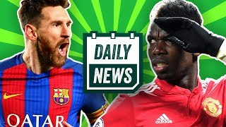 Transfer Latest: Messi to stop playing for Barca? United legend SMASHES Pogba! | Daily News