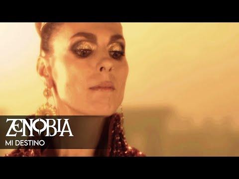 Zenobia - Mi destino [VIDEOCLIP OFICIAL]
